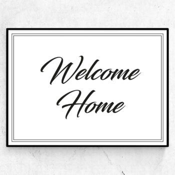 welcome home poster print
