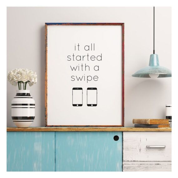 it all started with a swipe poster