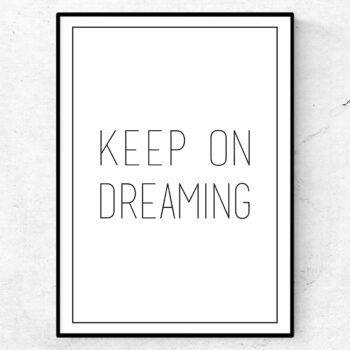 keep on dreaming poster tavla
