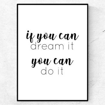 if you can dream it, you can do it poster tavla