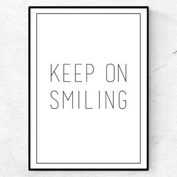 Keep on smiling poster