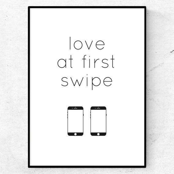 Found love at first swipe poster tavla tinder