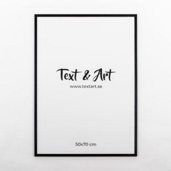 Text & Art ram svart 50x70cm