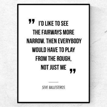 Citat golf poster Seve Ballesteros
