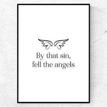 by that sin fell the angels poster shakespeare citat