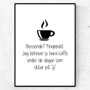 kaffe poster kaffeberoende kök tavla