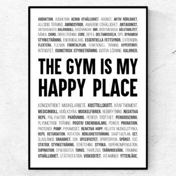 The gym is my happy place poster styrketräning ord gym tavla