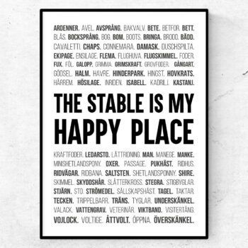 The stable is my happy place poster ridsport ridning hästar ord tavla