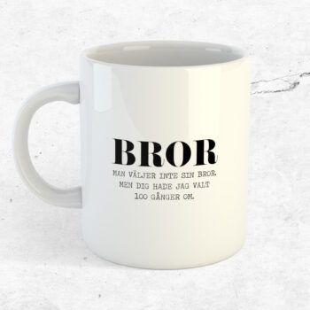 Man väljer inte sin bror mugg kopp present bror