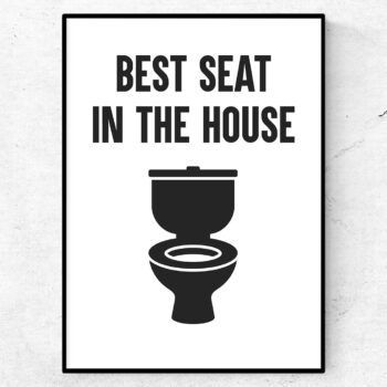 best seat in the house poster badrum toalett inredning