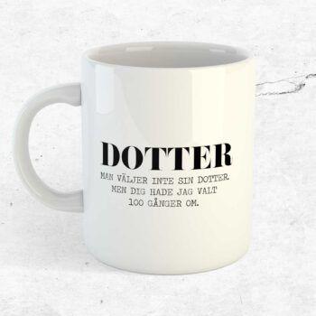 Man väljer inte sin dotter mugg kopp present dotter