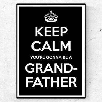 du ska bli farfar morfar keep calm poster tavla