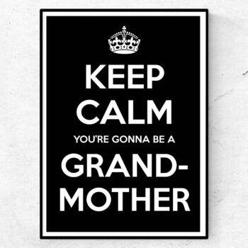 du ska bli farmor mormor keep calm poster tavla
