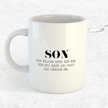 Man väljer inte sin son mugg kopp present son
