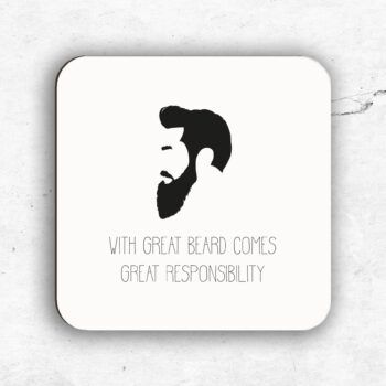 With great beard comes great responsibility glasunderlägg