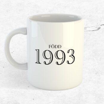 mitt årtal kopp mugg vintage årtalskopp årtalsmugg