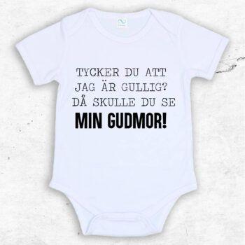 Tycker du att jag är gullig? Då skulle du se min gudmor! Baby Body | Text & Art