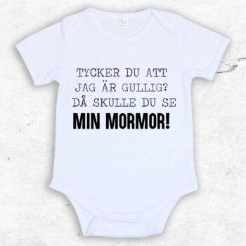 Tycker du att jag är gullig? Då skulle du se min mormor! Baby Body | Text & Art