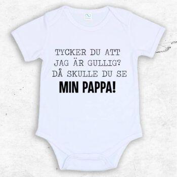 Tycker du att jag är gullig? Då skulle du se min pappa! Baby Body | Text & Art