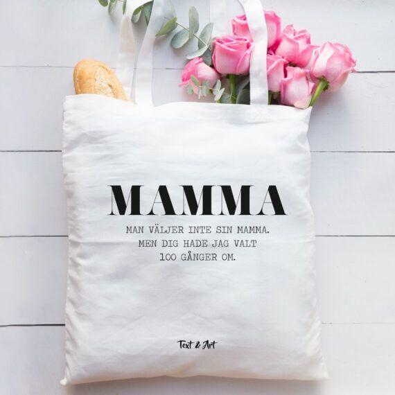 Man väljer inte sin mamma tygpåse
