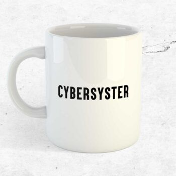 cybersyster mugg