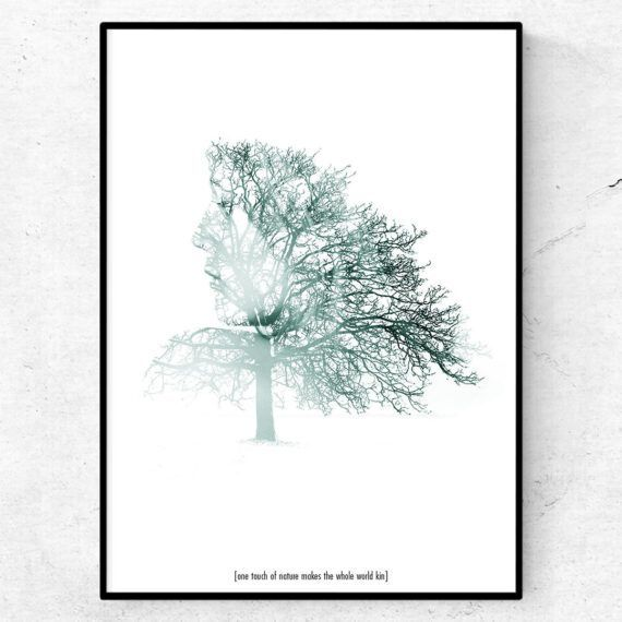 one touch of nature poster träd shakespeare citat