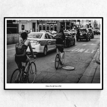 Choose the right lane in life poster cykel chicago